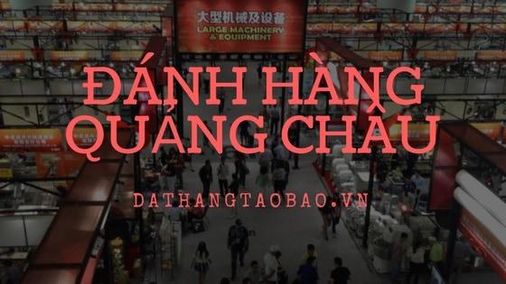Hình ảnh nguồn hàng Cách Buôn Hàng Quảng Châu Giá Sỉ Theo Nhiều Nguồn giá sỉ quảng châu taobao 1688 trung quốc về TpHCM