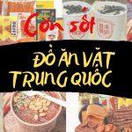 Hình ảnh nguồn hàng Top 9+ Món Ăn Vặt Nội Địa Trung Quốc Ngon Nhất, Hấp Dẫn Nhất giá sỉ quảng châu taobao 1688 trung quốc về TpHCM