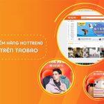 sản phẩm hot trend trên taobao